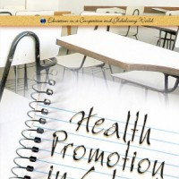 Health Promotion in School Theory, Practice and Clinical Implications