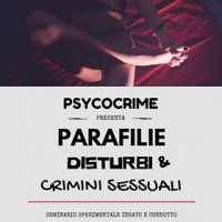 Parafilie, Disturbi sessuali e Sex Crimes