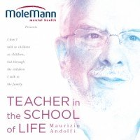 Teacher in the school of life - Maurizio Andolfi