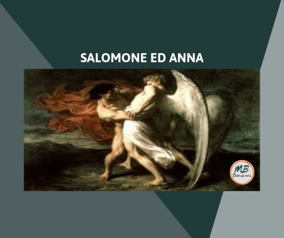 Salomone e Anna: la saggezza dell'amore